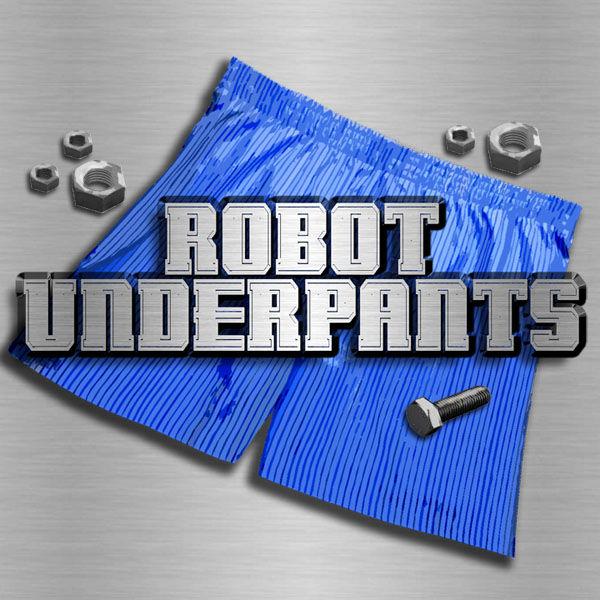 Robot Underpants